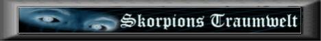 Skorpions-Traumwelt